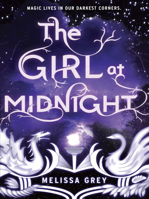 Title details for The Girl at Midnight by Melissa Grey - Available