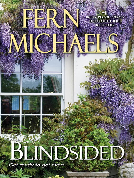 Title details for Blindsided by Fern Michaels - Available