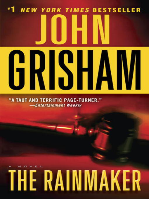 Title details for The Rainmaker by John Grisham - Available