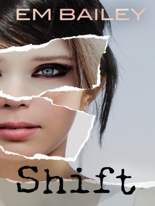 Title details for Shift by Em Bailey - Available