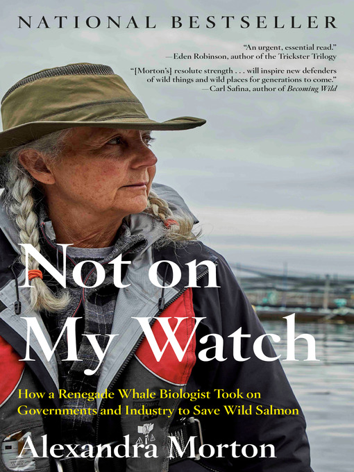 Title details for Not on My Watch by Alexandra Morton - Wait list