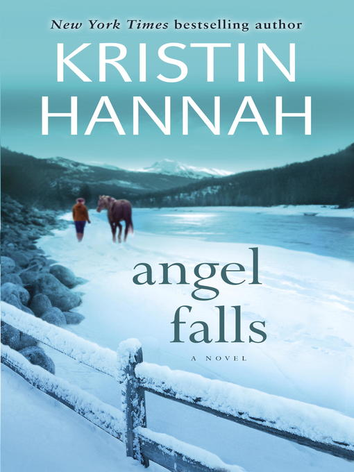 Title details for Angel Falls by Kristin Hannah - Wait list