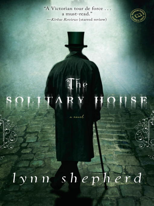 Title details for The Solitary House by Lynn Shepherd - Available
