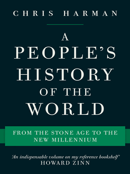 Title details for A People's History of the World by Chris Harman - Available