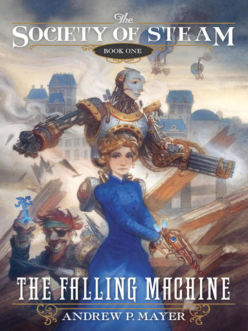 Title details for The Falling Machine by Andrew P. Mayer - Available