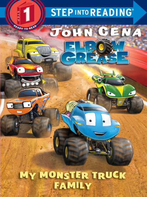 Title details for My Monster Truck Family (Elbow Grease) by John Cena - Wait list