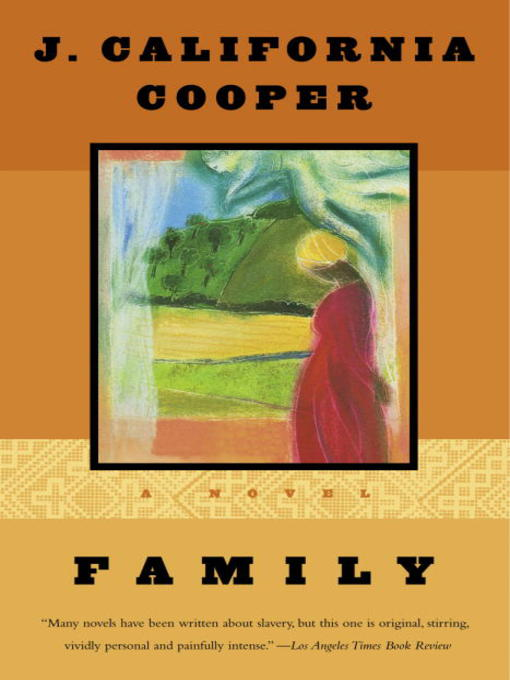 Title details for Family by J. California Cooper - Available