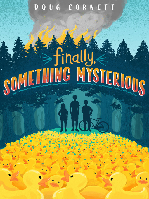 Title details for Finally, Something Mysterious by Doug Cornett - Available