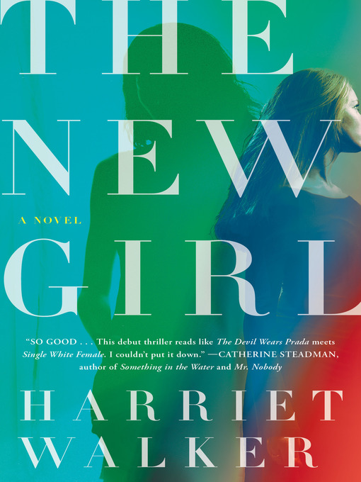 Title details for The New Girl by Harriet Walker - Wait list