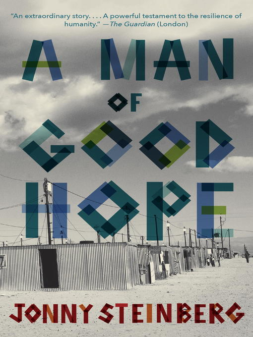 Title details for A Man of Good Hope by Jonny Steinberg - Wait list