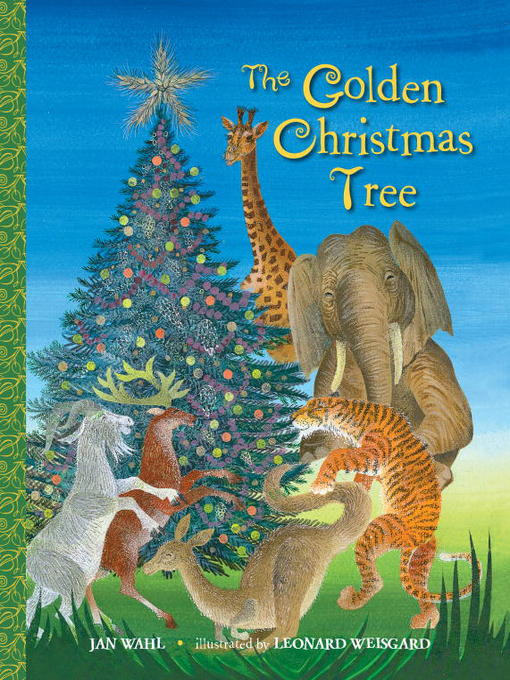 Title details for The Golden Christmas Tree by Jan Wahl - Available