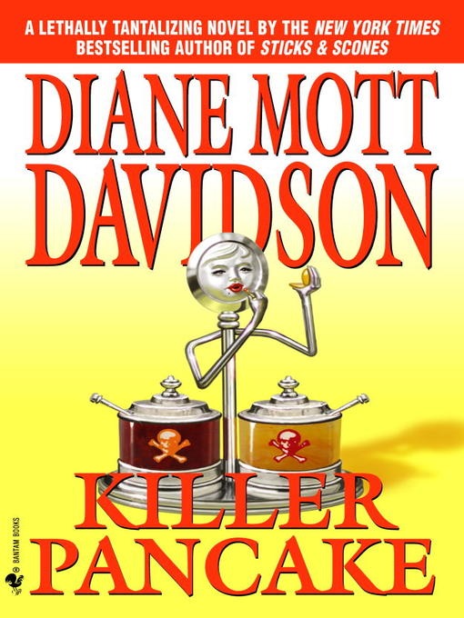 Title details for Killer Pancake by Diane Mott Davidson - Available
