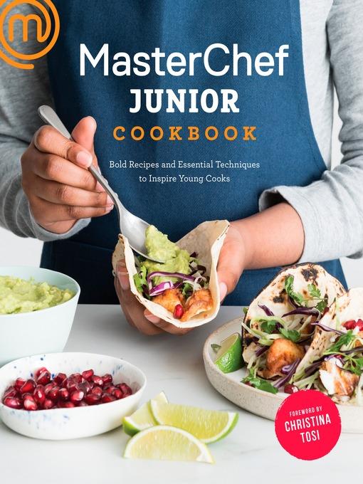 Title details for MasterChef Junior Cookbook by MasterChef Junior - Wait list