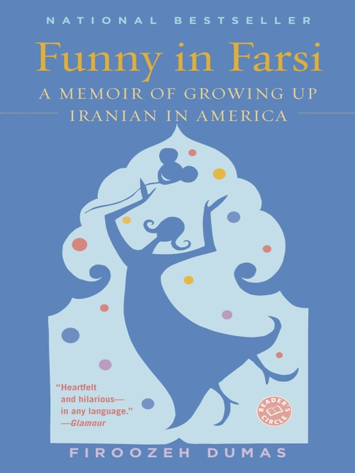 Title details for Funny in Farsi by Firoozeh Dumas - Available