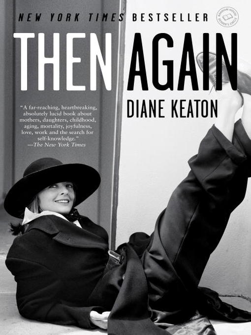 Title details for Then Again by Diane Keaton - Available