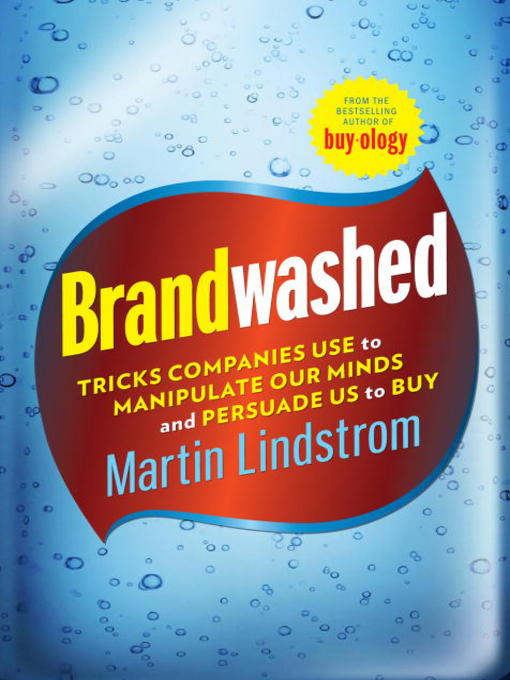 Title details for Brandwashed by Martin Lindstrom - Available