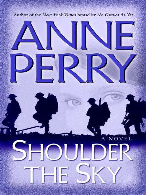 Title details for Shoulder the Sky by Anne Perry - Available