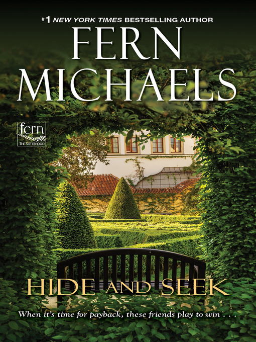 Title details for Hide and Seek by Fern Michaels - Available