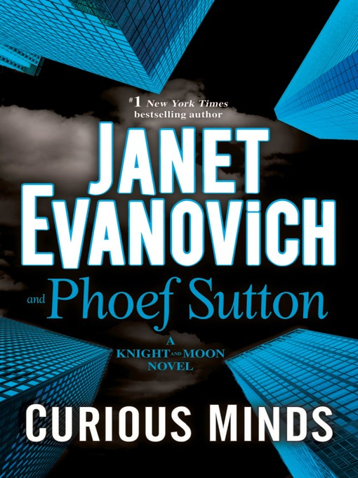Title details for Curious Minds by Janet Evanovich - Wait list