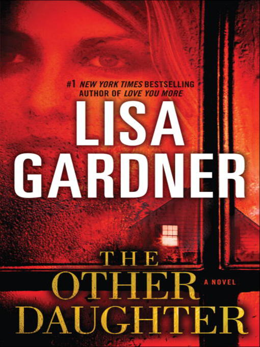 Title details for The Other Daughter by Lisa Gardner - Wait list