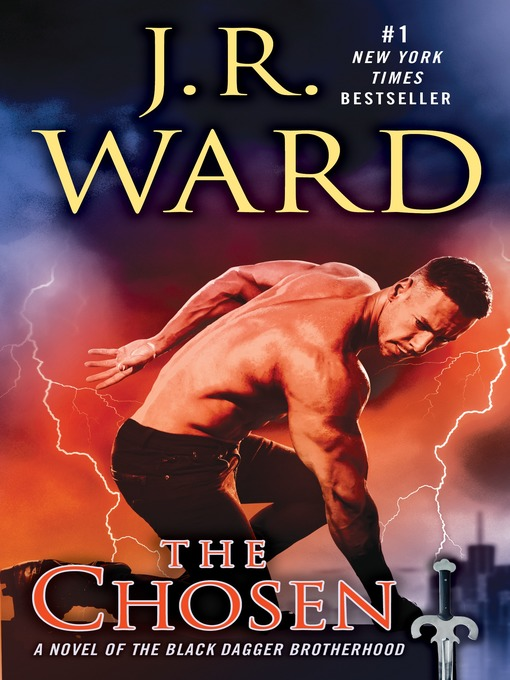 Title details for The Chosen by J.R. Ward - Available
