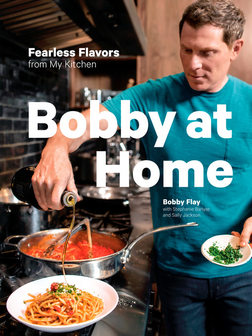 Title details for Bobby at Home by Bobby Flay - Wait list