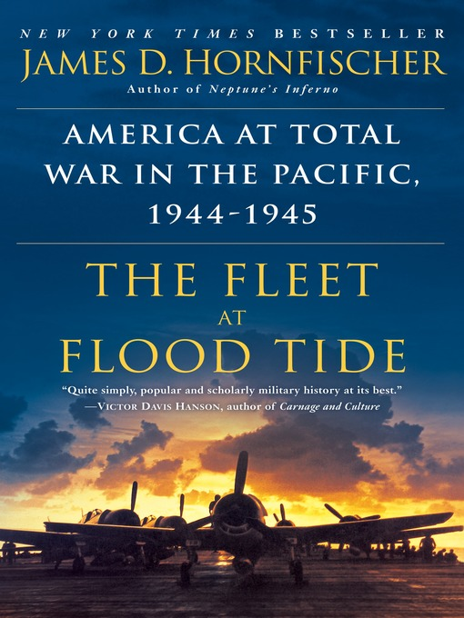 Title details for The Fleet at Flood Tide by James D. Hornfischer - Available