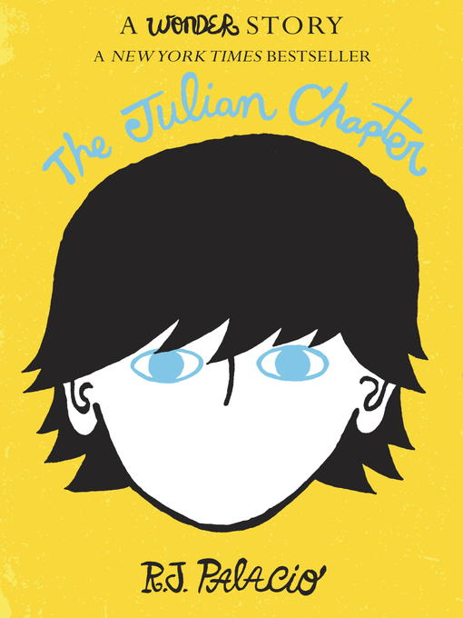 Title details for The Julian Chapter by R. J. Palacio - Available