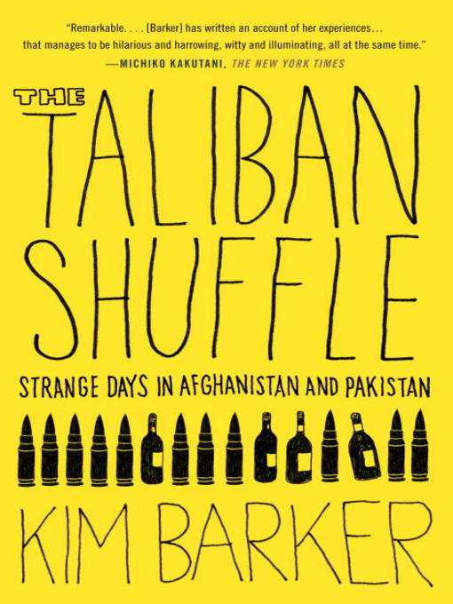 Title details for The Taliban Shuffle by Kim Barker - Wait list