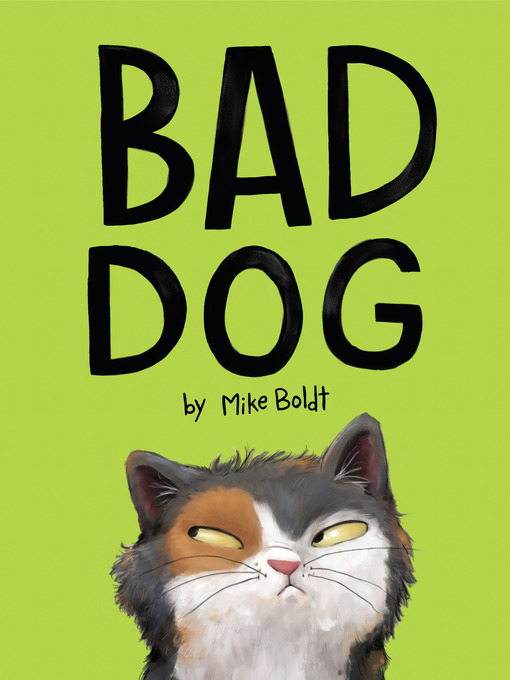 Title details for Bad Dog by Mike Boldt - Available