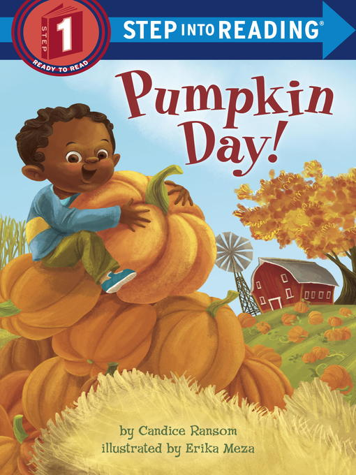 Title details for Pumpkin Day! by Candice Ransom - Wait list