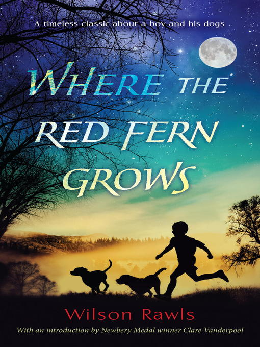 Title details for Where the Red Fern Grows by Wilson Rawls - Available