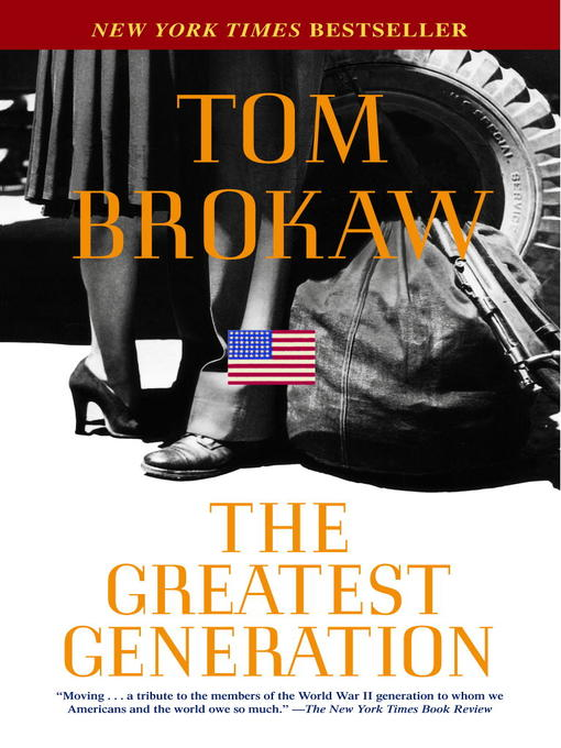 Title details for The Greatest Generation by Tom Brokaw - Wait list
