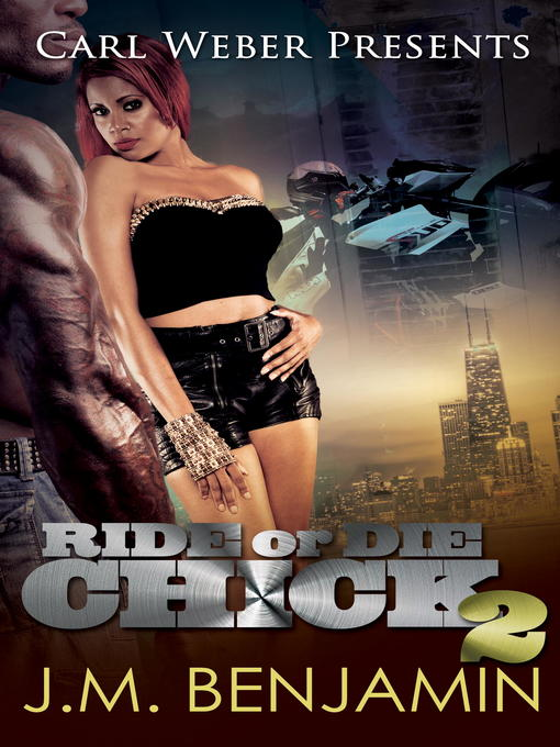 Title details for Carl Weber Presents Ride or Die Chick 2 by J.M. Benjamin - Available