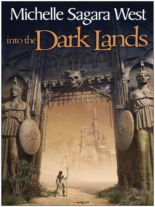 Title details for Into the Dark Lands by Michelle Sagara West - Available