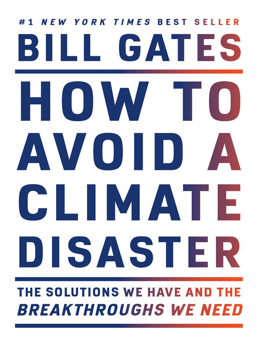 Title details for How to Avoid a Climate Disaster by Bill Gates - Available