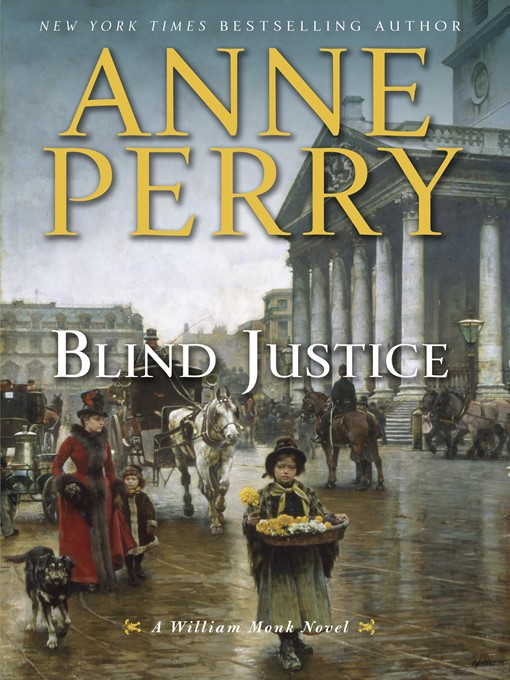 Title details for Blind Justice by Anne Perry - Wait list