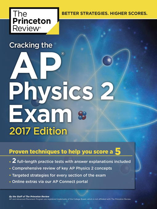 Title details for Cracking the AP Physics 2 Exam, 2017 Edition by Princeton Review - Available