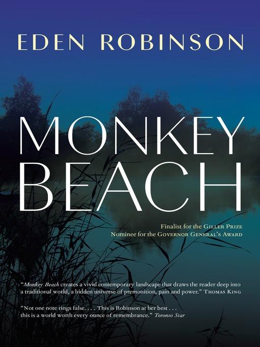 Title details for Monkey Beach by Eden Robinson - Wait list