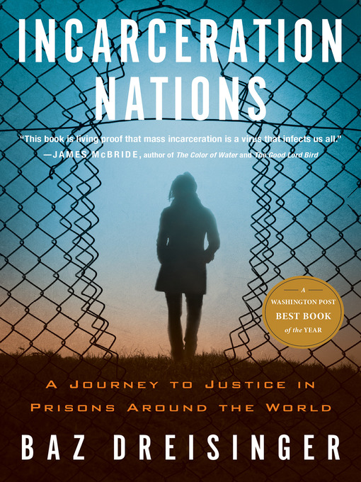Title details for Incarceration Nations by Baz Dreisinger - Available