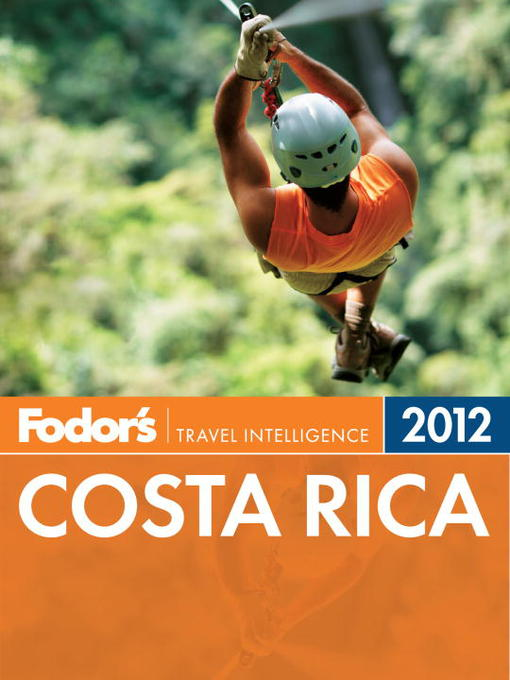 Title details for Fodor's Costa Rica 2012 by Fodor's - Wait list