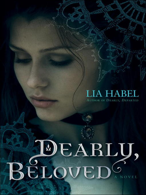 Title details for Dearly, Beloved by Lia Habel - Available