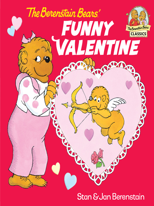 Title details for The Berenstain Bears' Funny Valentine by Stan Berenstain - Available