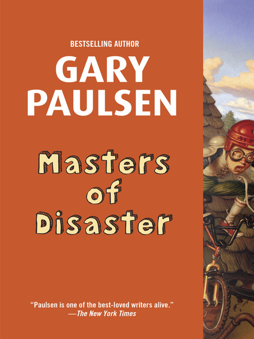Title details for Masters of Disaster by Gary Paulsen - Available