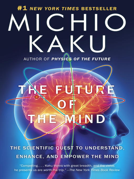 Title details for The Future of the Mind by Michio Kaku - Wait list