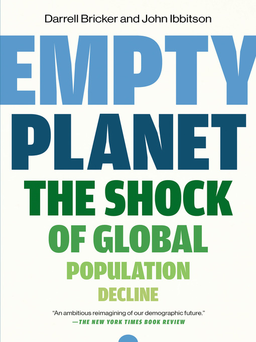 Title details for Empty Planet by Darrell Bricker - Wait list
