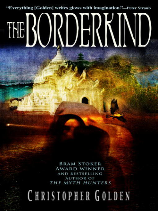 Title details for The Borderkind by Christopher Golden - Available
