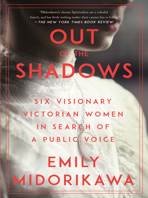 Title details for Out of the Shadows by Emily Midorikawa - Available