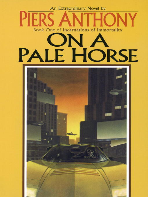 Title details for On a Pale Horse by Piers Anthony - Available