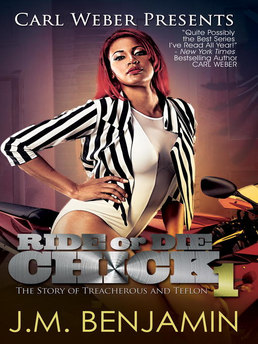 Title details for Carl Weber Presents Ride or Die Chick 1 by J.M. Benjamin - Wait list